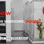 SAVE 20% ON WINDOWS & DOORS AND 50% OFF OF BATHROOMS!